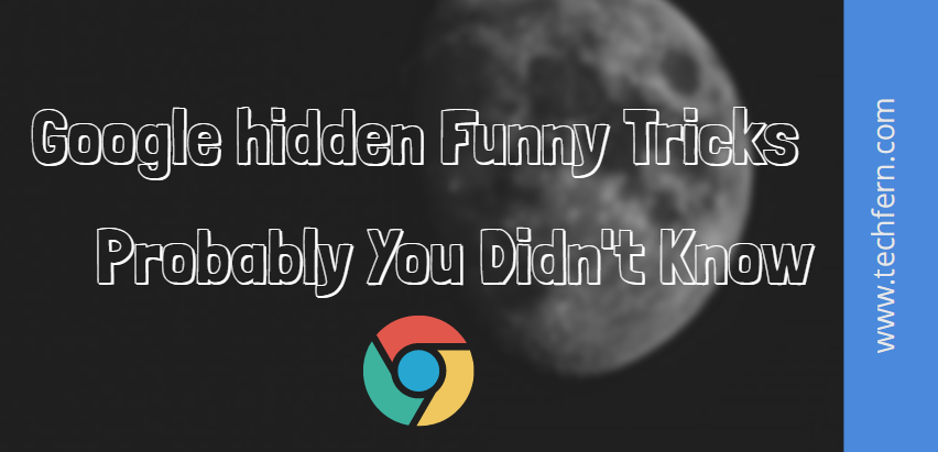 Google hidden Funny Tricks Probably you didn't know
