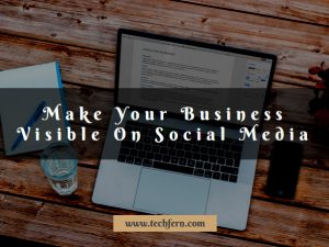 Business Visible On Social Media