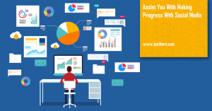 Assist You With Making Progress With Social Media