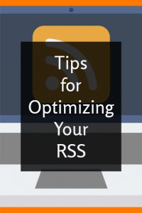 Optimizing Your RSS