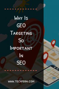 GEO Targeting So Important In SEO