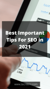 Best Important Tips For SEO in 2021