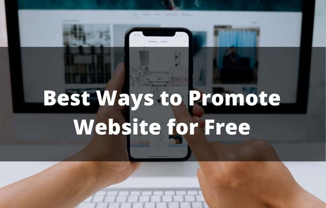 Best Ways to Promote Website for Free