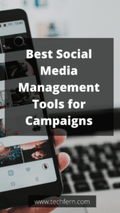 Best Social Media Management Tools for Campaigns
