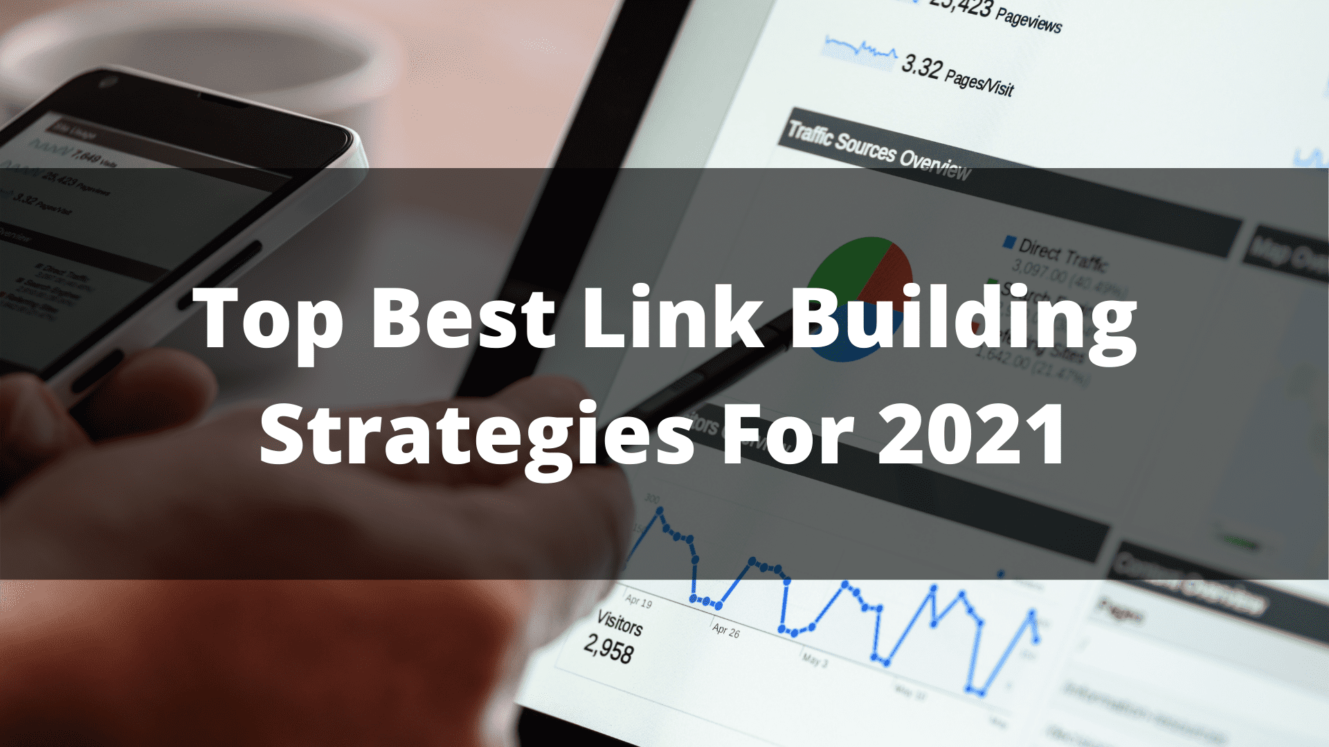 Top Best Link Building Strategies For 2021