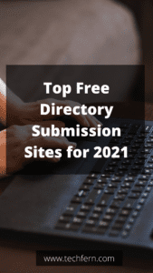 Top Free Directory Submission Sites for 2021