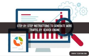 Generate More Traffic by Search Engine