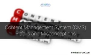 ontent-management-system-cms-pitfalls-and-misconceptions/