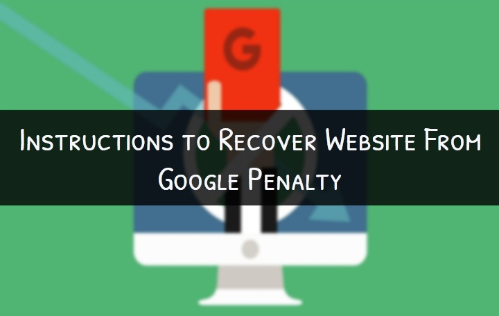 Recover Website From Google Penalty